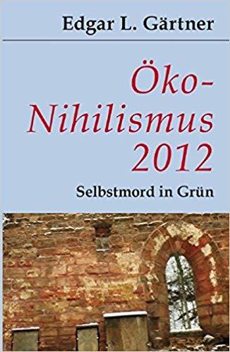 Buch: Öko-Nihilismus 2012